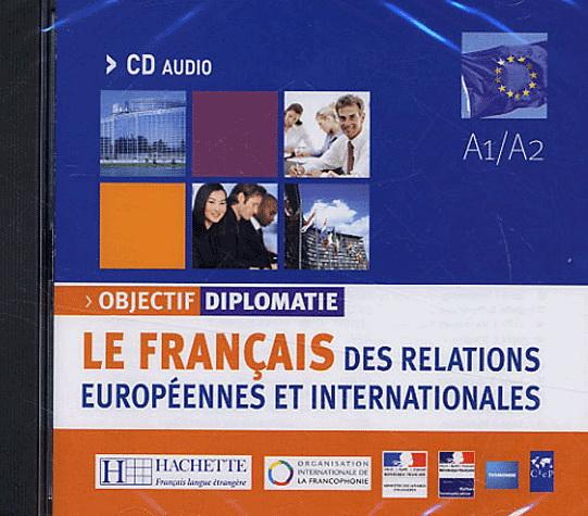 Objectif Diplomatie Niveau 1 CD audio classe