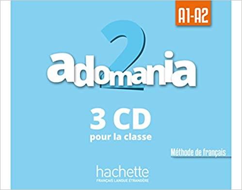 Adomania 2 CD audio classe (x3)