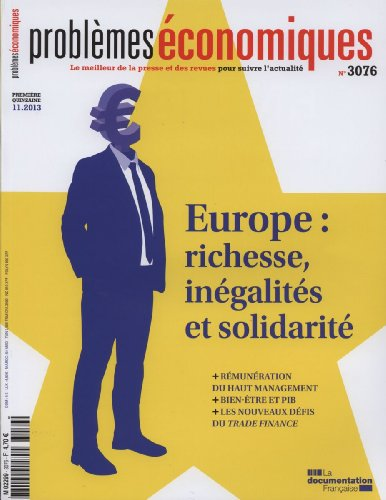 Problemes economiques, n° 3076. Europe : richesse, inegalites et solidarite