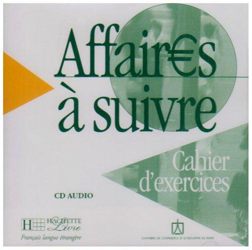 Affaires a suivre CD audio pour cahier d'exercices licen.