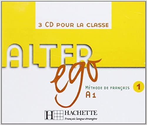 Alter Ego Niveau 1 CD audio classe (x3) licen.