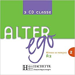 Alter Ego Niveau 2 CD audio classe (x3) licen.