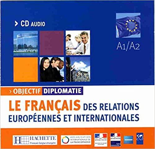 Objectif Diplomatie Niveau 1 CD audio classe licen.