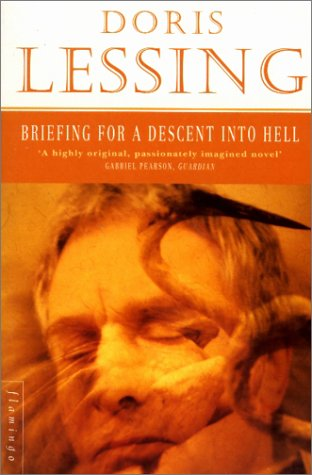 briefing for a descent into hell essays This paper, a conscious reading of briefing for a descent into hell is bound to reveal a rich postmodernist narrative, full of archetypal motifs, whose thematic core is.
