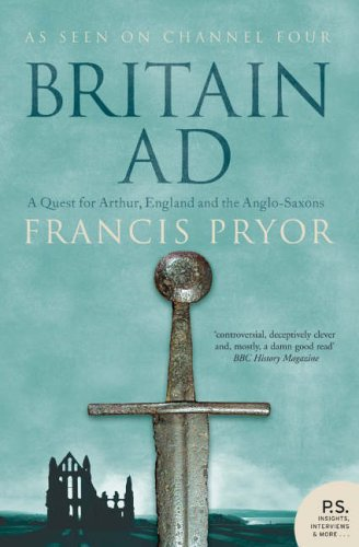 Britain AD: Quest for Arthur, England and Anglo-Saxons