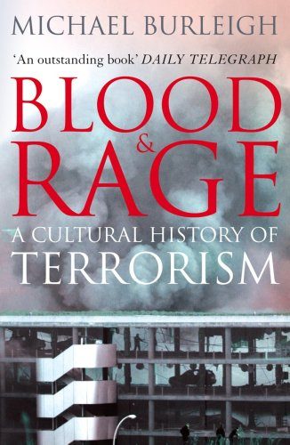 Blood and Rage: Cultural History of Terrorism