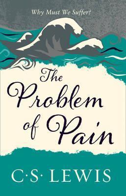 Problem of Pain (Lewis Signature Classic)