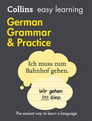 Collins German Easy Learning Grammar and Practice 2Ed