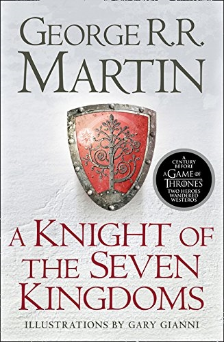 Knight of the Seven Kingdoms (Song of Ice and Fire Prequel)