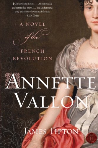 Annette Vallon: Novel of French Revolution