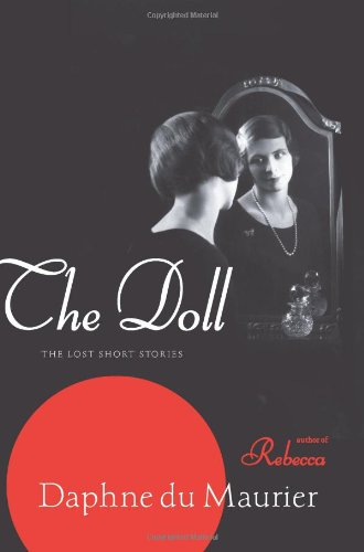 Doll: The Lost Short Stories