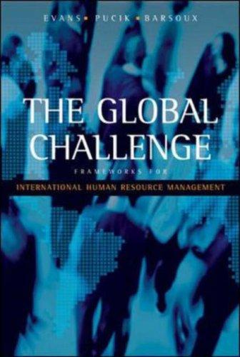 Global Challenge: Frameworks for Int. Human Resource Management