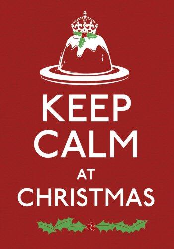 Keep Calm at Christmas (Keep Calm and Carry on)