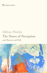 Doors of Perception: And Heaven and Hell