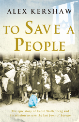 To Save a People: Raoul Wallenberg