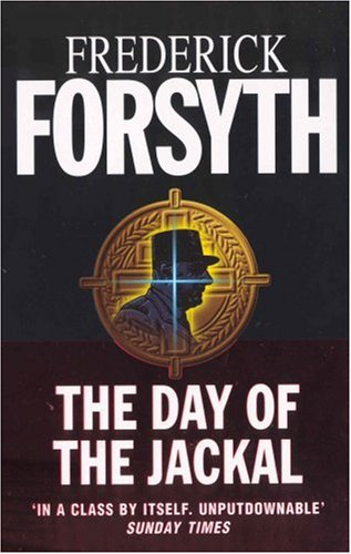 an analysis of the plot of the day of the jackal by frederick forsyth A book for the beach: the day of the jackal by frederick forsyth the story unfolds with a delicious slowness that makes for perfect under-the-sun reading.
