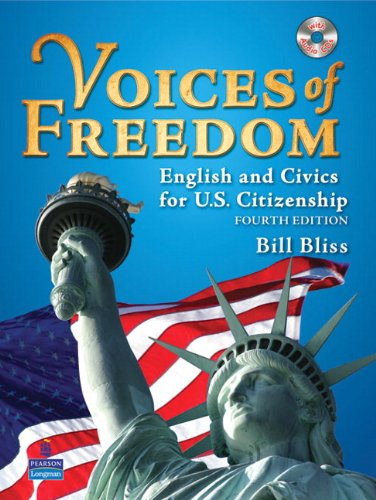 Voices of Freedom: English and Civics for U.S. Citizenship Fourth Edition