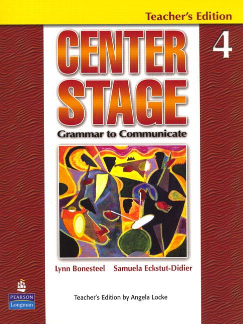 Centre Stage: Grammar to Communicate Stage 4 Teacher's Book
