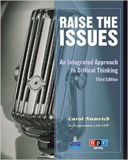 Raise the Issues: Integrated Approach to Critical Thinking, 3Edition