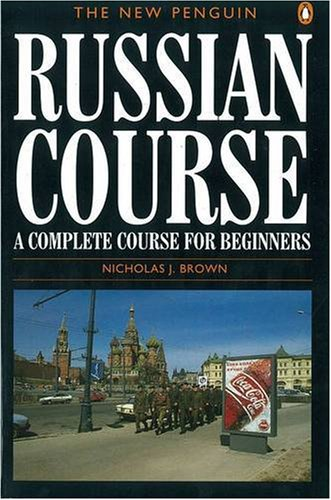 New Penguin Russian Course: A Complete Course for Beginners