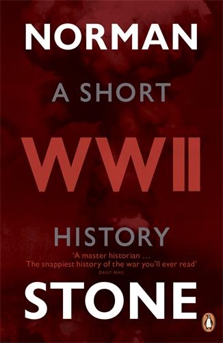 World War Two: A Short History