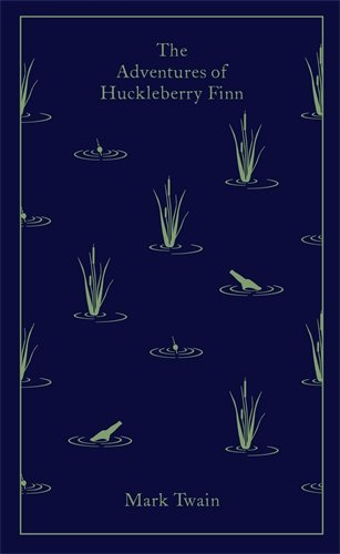 Adventures of Huckleberry Finn (Clothbound Classics)