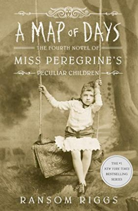 Map of Days, a (Miss Peregrine's Peculiar Children)