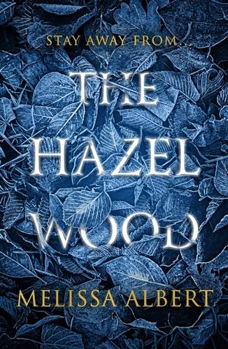 Hazel Wood, the