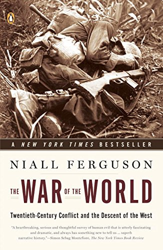 War of the World: Twentieth-Century Conflict and the Descent of the West
