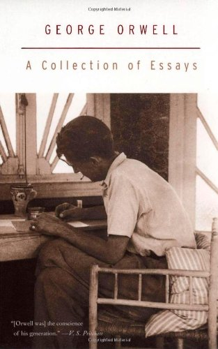 a collection of essays by george orwell Buy essays (penguin modern classics) the articles collected in george orwell's essays illuminate the life and the deifinitive collection of orwell's essays.