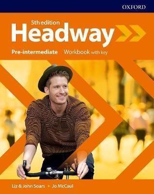 Headway (5th edition)  Pre-Intermediate Workbook with key