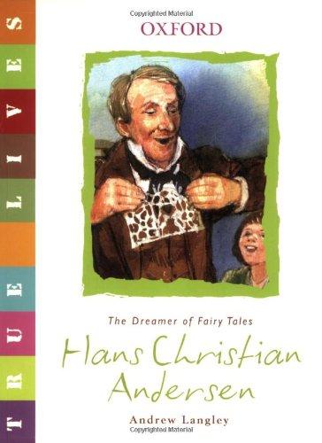 True Lives: Hans Christian Andersen