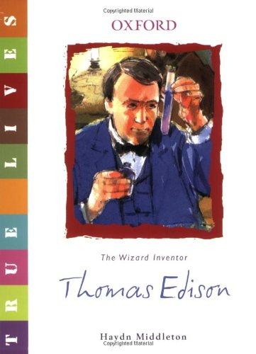 True Lives: Thomas Edison
