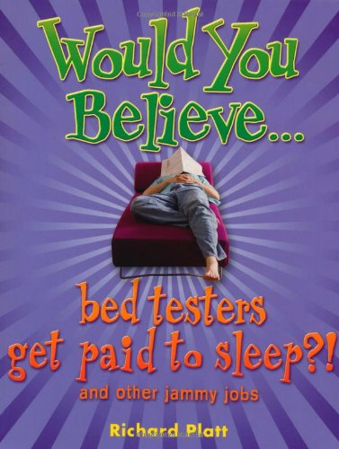Would You Believe...bed testers get paid to sleep?! and other jammy jobs