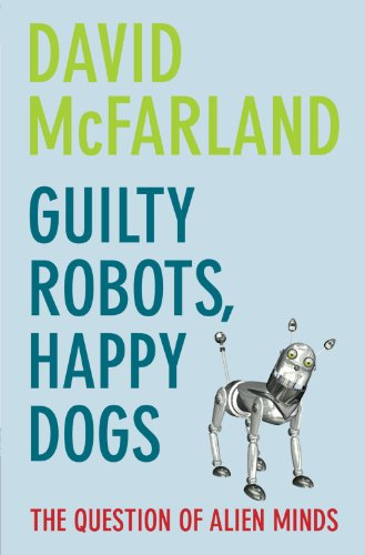 Guilty Robots, Happy Dogs: Question of Alien Minds