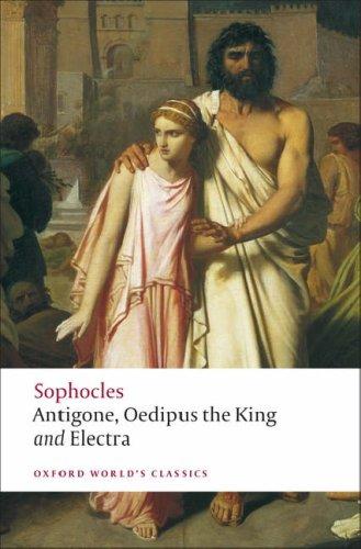 Antigone; Oedipus King; Electra