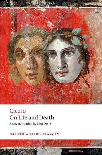 Cicero On Life and Death