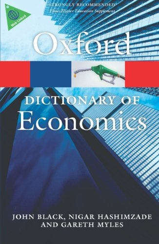 A Dictionary of Economics 4 Edition