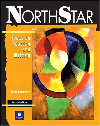 Northstar Focus on Reading and Writing Introductory Students' Book