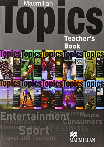 Macmillan Topics All Levels Macmillan Topics All Levels Teacher's Pack