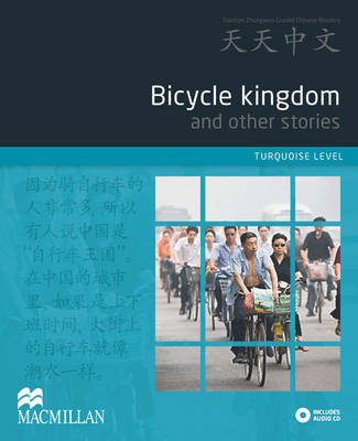 Bicycle Kingdom and other stories (Turquoise) Reader