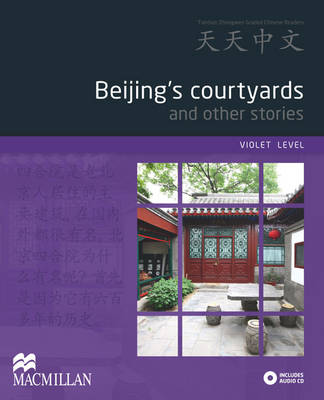 Beijing's courtyards and other stories (Violet) Reader