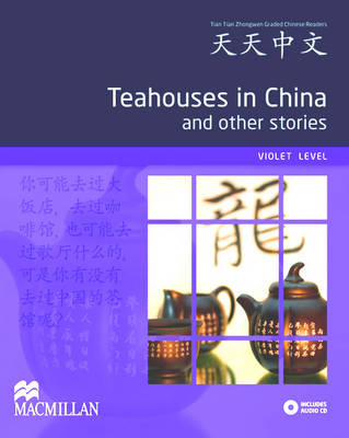 Teahouses in China and other stories (Violet) Reader