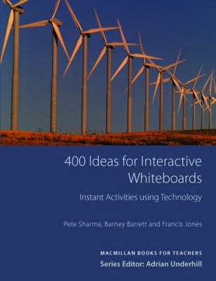 400 Ideas for Interactive Whiteboards: Instant Activietes Using Technology (Books for Teachers)