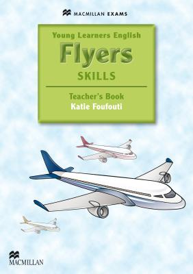 Young Learners English Skills - Flyers Teacher's Book & Webcode Pack