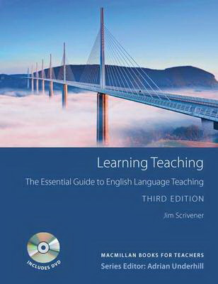 Learning Teaching: The Essential Guide to English Language Teaching 3ed Edition + DVD (Books for Teachers)