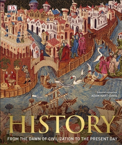 History: From the Dawn of Civilization to the Present Day (3rd ed.)