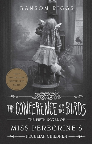 Conference of the Birds, the  (Miss Peregrine's Peculiar Children)