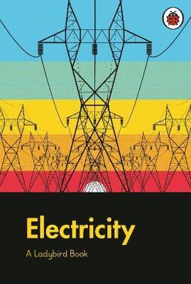 Ladybird Book: Electricity