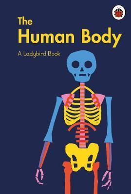 Ladybird Book: The Human Body